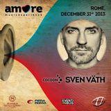 Sven Vath - Live At Amore Music Experience NYE (Rome) [FULL SET] - 31-Dec-2013