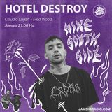 MIKE SOUTHSIDE  HOTEL DESTROY