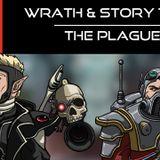 Wrath & Story 1x02 - The Plague