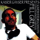 Kaiser Gayser 'SOMEWHERE' Presents Fill Grey's West End @ InsomniaFM