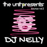 THE UNIT PRESENTS : DJ NELLY - BOUNCE VOL 2