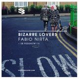 The Blast Podcast #114 - Fabio Nirta in Bizarre Lovers