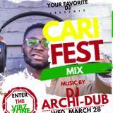 CARIFEST- SOCA, AFROBEAT AND DANCEHALL MIX - DJ ARCHI DUB