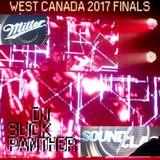 West Canada Miller Soundclash 2017 Finals: DJ Slick Panther