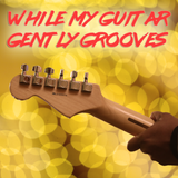 While My Guitar Gently Grooves - funky strings