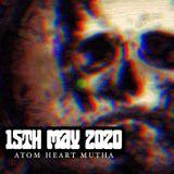 Atom Heart Mutha - Hard Rock Hell Radio - 15th May 2020