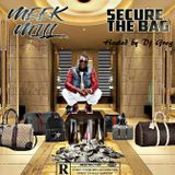 Meek Mill - Secure The Bag (Mix)