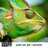 The House Party Guest Mix #05 - Davinzer