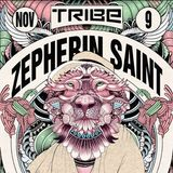 Zepherin Saint @ Tribe, Djoon, Friday November 9th, 2012