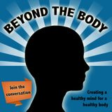 BEYOND THE BODY #18 - HEALTHY WEIGHT GAIN