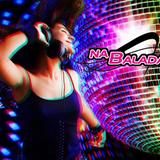 NA BALADA JOVEM PAN DJ ERI OLIVEIRA 11.12.2015 BLOCO 2