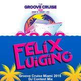 Groove Cruise Miami 2015 DJ Contest Mix