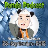 Panda Show - Septiembre 28, 2015 - Podcast