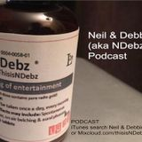 Neil & Debbie (aka NDebz) Podcast #40.5 - Time for your medication  (Full music version)