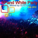 Xpand White Party (Part 2) - 07-2012 - Mixed by Dj El Loco