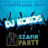 Szafir Party [07.11.2015] mixed by DJ Kokos www.radioszafir.pl
