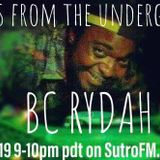 SECRETS FROM THE UNDERGROUND #3 w/ SPECIAL GUEST BC RYDAH