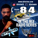 DJ FUZION IN THE MIX RADIO SERIES 84