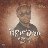 Afro Deep Subliminal Vol. 03- Dj WIlky Deep