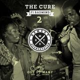 The Cure Fi Badmind 2