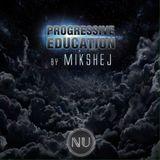 Mikshej – Progressive Education Ep. 8