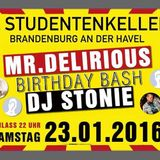 Marco Colado (SpringStil) @ Mr. DELIRIOUS feat. DJ Stonie Birthday Bash 23.01.2016