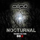 Elfö Dj @Nocturnal 003 (Techno Culture 010)