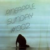 Pineapple Sunday #002