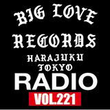 BIG LOVE RADIO VOL.221 (Apr.06, 2019)