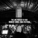 Episode 002: Robert Enro @ ABC la Aeroport // Open Air Festival