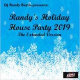 DJ Randy Bettis presents: Randy's Holiday House Party 2019