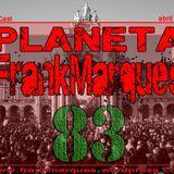 Planeta FrankMarques #83 19abril2013