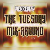 The Tuesday Mix Around EP9 6-6-17