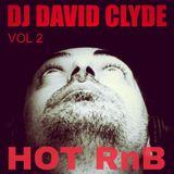 DJ DAVID CLYDE HOT RnB VOL 2