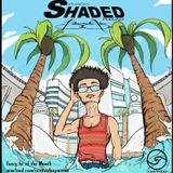 SoundShaded :: April 2013 :: Mixed by BrendanEldom