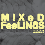 'Mixed Feelings' August 2015 Mix