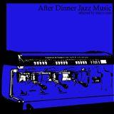 After Dinner Jazz Mix 4