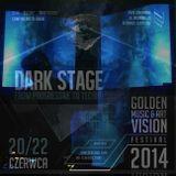 CJ Art - Live @ Golden Vision Music & Art Festival 2014 - Dark Stage [20.06.2014]