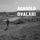 04_Anadolu Ovaları