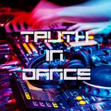 Truth in Dance 2018 Year Mix - UNCUT Media