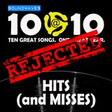Soundwaves 10@10 #128: Hits and Misses