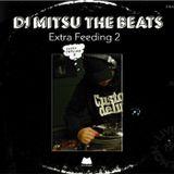 DJ Mitsu the Beats - Extra Feeding 2