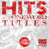 THH40 Countdown #005 - Hits with One Word Titles
