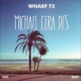 Wharf 73 May