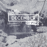 HELLO DECEMBER 2016 (the second classic)