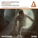 Space Dreamer Pres. Gates Of Perception 001 with KevinMa Guest Mix