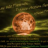 Isaac Ult presents Trance-Action March Anthems (1 year of trance)