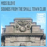 Soul Cool Records/ miss dlove - Sounds from The Small Town Club