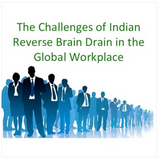 0008: The Challenges of Indian Reverse Brain Drain in the Global Workplace