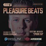 Pleasure Beats 164 #MR.Black (DieselFM) [USA]